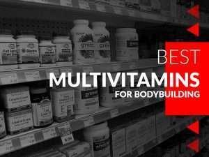 Best-Multivitamins-For-Bodybuilding